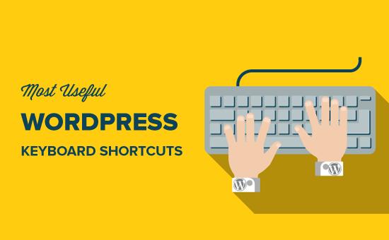 Most Useful WordPress Keyboard Shortcuts