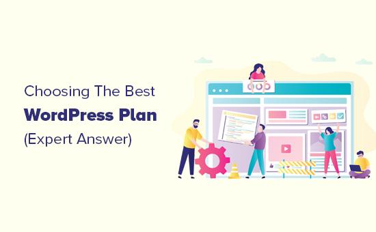 Choosing the best WordPress plan for your website