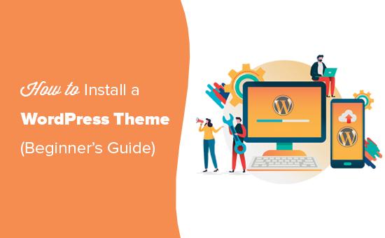Installing a WordPress theme step by step