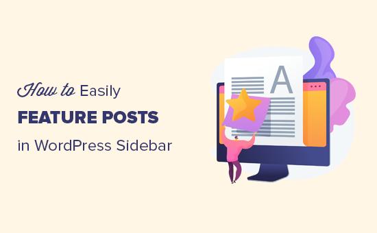 Easily feature posts in WordPress sidebar