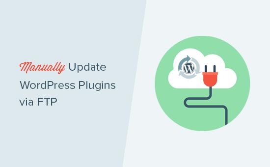 Manually updating WordPress plugins via FTP