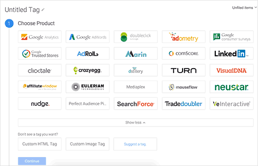 Choose Google Analytics as product for your tag