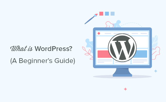WordPress explained for beginners
