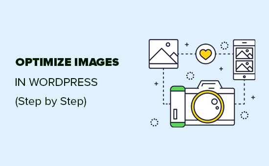 How to Optimize Your Images in WordPress (Step by Step)