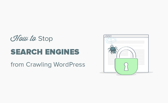 Stop search engines from crawling your WordPress site