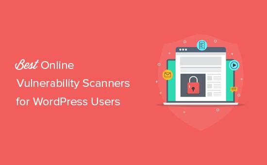 Best WordPress vulnerability scanners