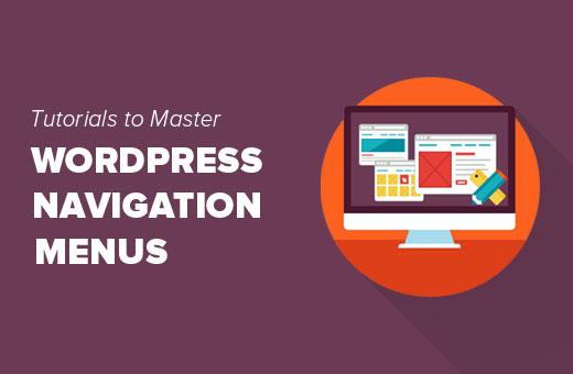 Best tutorials to master WordPress navigation menus