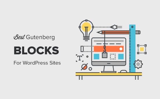 Best Gutenberg Blocks for WordPress Sites (Super Useful)