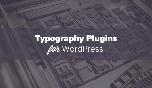 Typography for WordPress