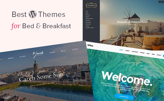 Best WordPress themes for bed and breakfasts