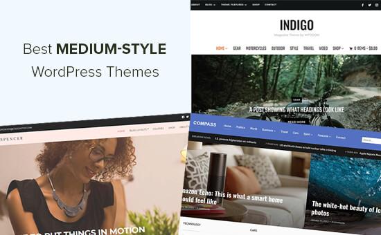 Best Medium-Style WordPress Themes