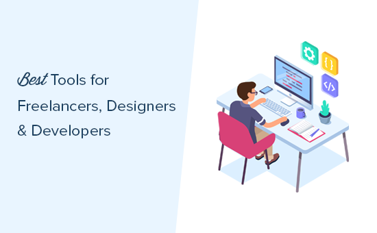 Best tools for freelancers, developers, and designers