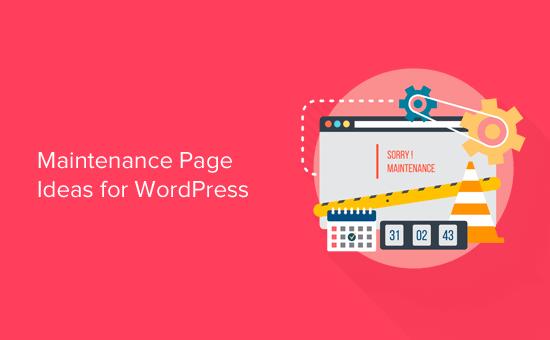 Maintenance Page Ideas for WordPress