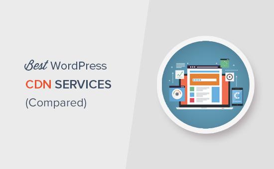Finding the best WordPress CDN service