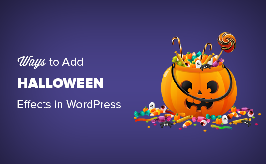 Ways to bring Halloween effects to your WordPress site