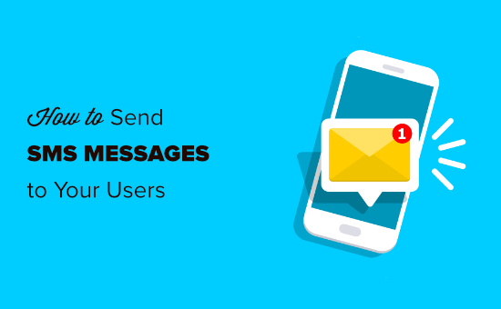 Sending SMS messages to your website's users