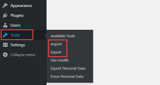 The Import and Export options under the Tools menu in the WordPress dashboard