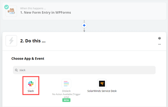 """Select Slack as the app for the """"Do This"""" part of the zap"""