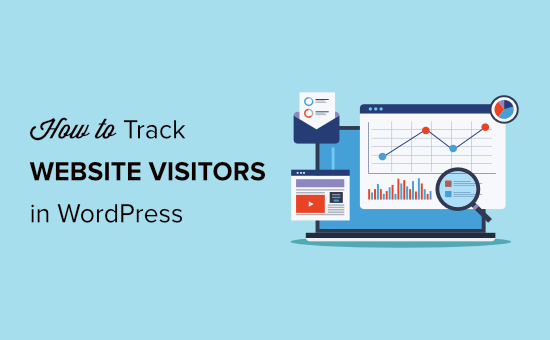 how to track website visitors in wordpress