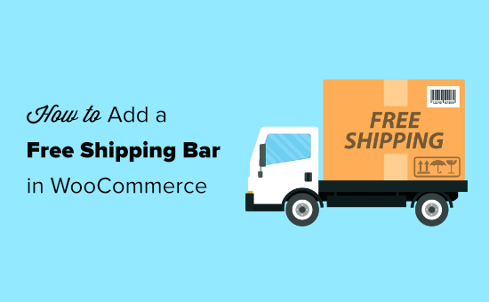 Adding a free shipping bar in WooCommerce