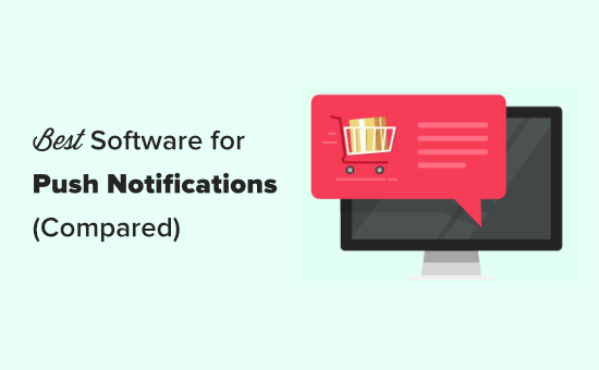 The best push notification software compared